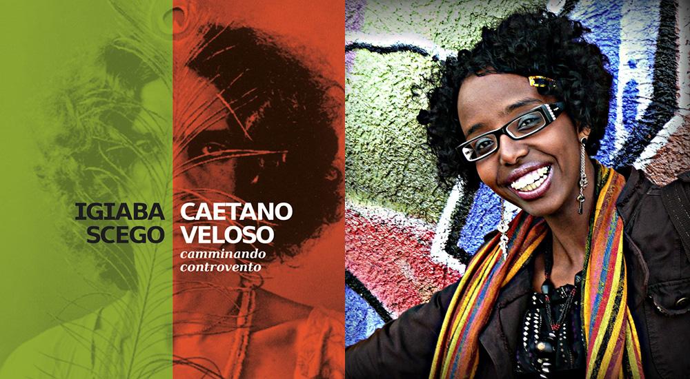 Igiaba Scego racconta Caetano Veloso