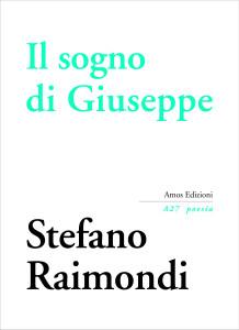 Stefano Raimondi Il sogno di Giuseppe