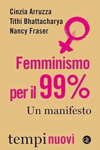 arruzza Femminismo per il 99%